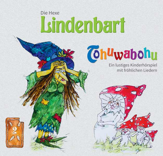 Die Hexe Lindenbart, Folge 2: Tohuwabohu